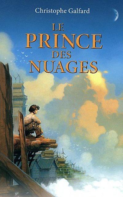 Le prince des nuages, tome 1 de Christophe GALFARD