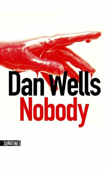 Dan WELLS ✿ Nobody
