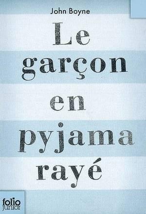 . John BOYNE ✿ Le garçon en pyjama rayé.
