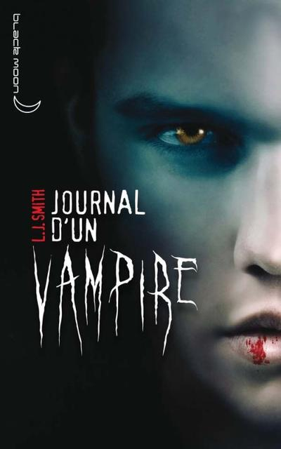 Lisa Jane SMITH ✿ Journal d'un vampire, tome 1 : Le réveil