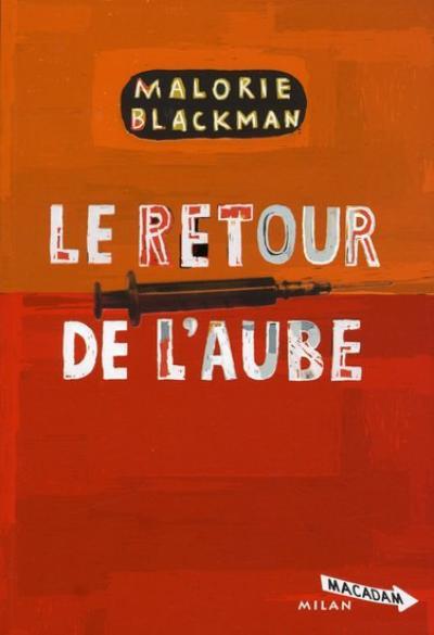 . Malorie BLACKMAN ✿ Le retour de l'aube #4.