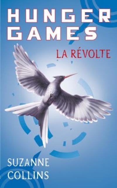 . Suzanne COLLINS ✿ La révolte #3.
