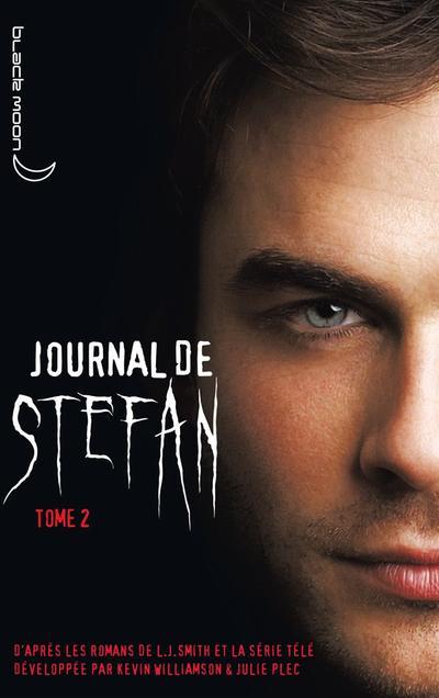 Journal de Stefan, tome 2 : Soif de sang de Lisa Jane SMITH