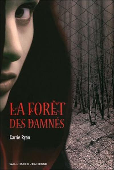. Carrie RYAN ✿ La forêt des damnés #1.