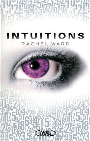 Intuitions tome 1 by Rachel Ward