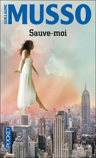 Guillaume MUSSO ✿ Sauve-moi