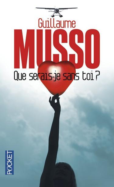 . Guillaume MUSSO ✿ Que serais-je sans toi ?.