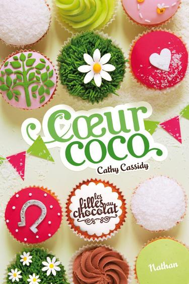 Cathy CASSIDY ✿ Coeur Coco (Les filles au chocolat, tome 4)
