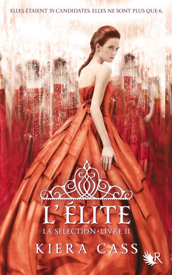 La Sélection, tome 2 : L'élite by Kiera Cass