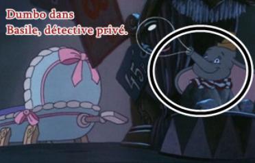 Clin d'oeil : Dumbo.