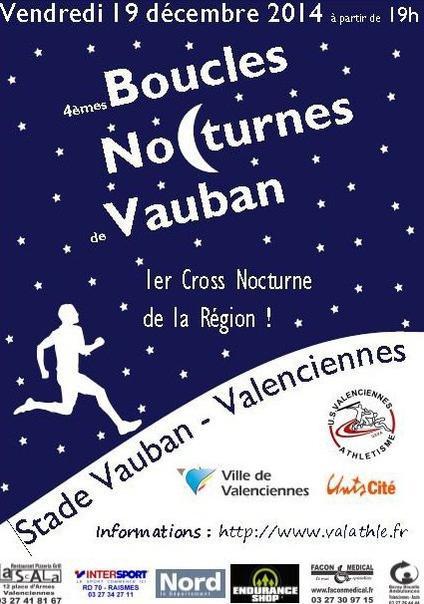 4ème BOUCLES NOCTURNES DE VAUBAN - VALENCIENNES - 19 DECEMBRE 2014
