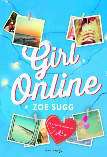 « Girl Online » ● Zoé Sugg