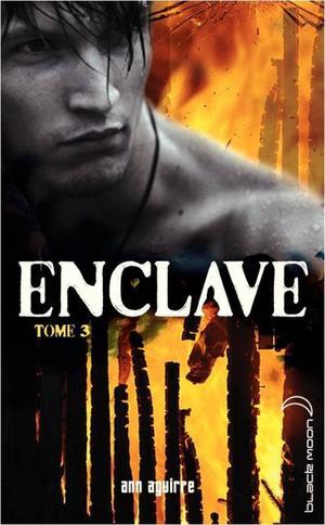 Enclave tome 3, La Horde - Ann Aguirre -