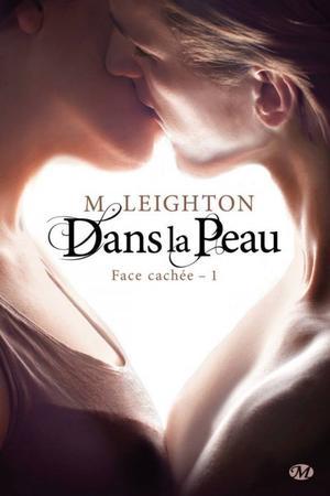 Dans la peau, Tome 1, Face cachée - M. Leighton
