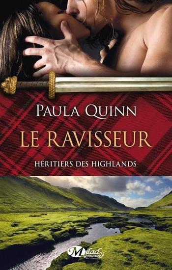 Héritier des Highlands, Tome 1, Le ravisseur - Paula Quinn