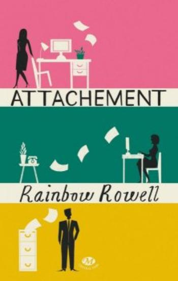 Attachement - Rainbow Rowell