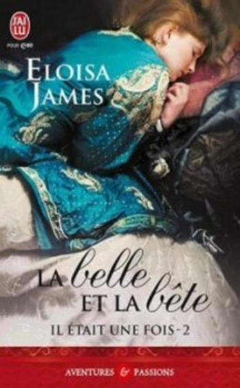 Il était une fois, Tome 2, La Belle et la Bête - Eloisa James