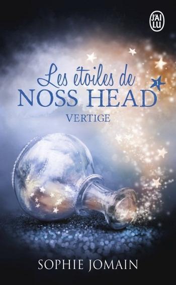 Les étoiles de Noss Head, Tome 1, Vertige - Sophie Jomain
