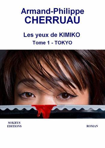 Les yeux de Kimiko – Armand-Phillippe Cherruau