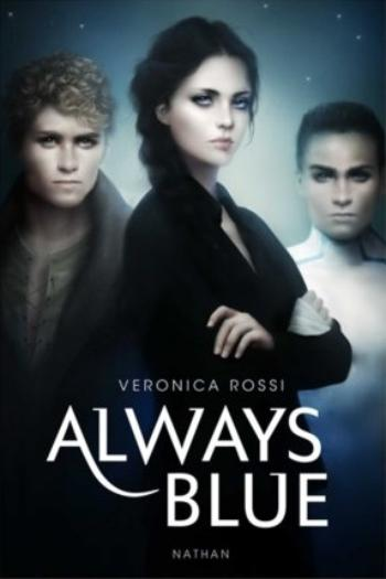 La série de l'impossible, tome 3,  Always Blue - Veronica Rossi