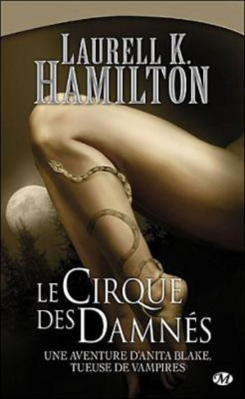 Anita Blake, Tome 3, Le Crique des Damnés – Laurell K. Hamilton