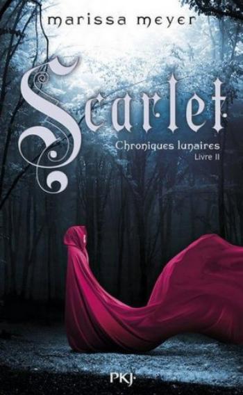 Chroniques Lunaires, tome 2, Scarlet – Marissa Meyer