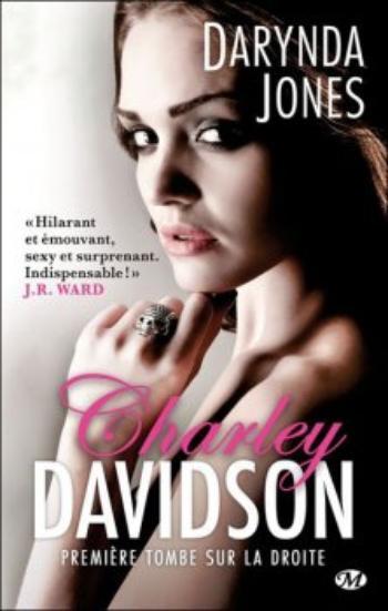Charley Davidson, tome 1, Première tombe sur la droite – Darynda Jones