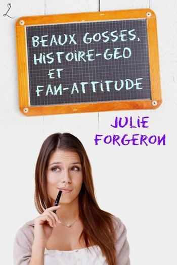 Le trio infernal, Tome 1 et 2 – Julie Forgeron