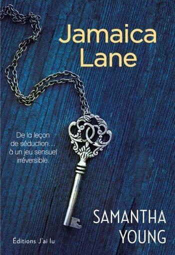 Dublin Street, Tome 3, Jamaica Lane – Samantha Young
