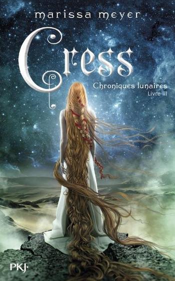 Chronique Lunaires, Tome 3, Cress – Marissa Meyer