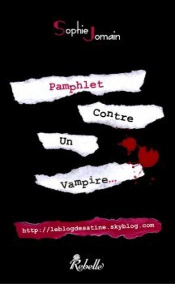 Pamphlet contre un vampire – Sophie Jomain