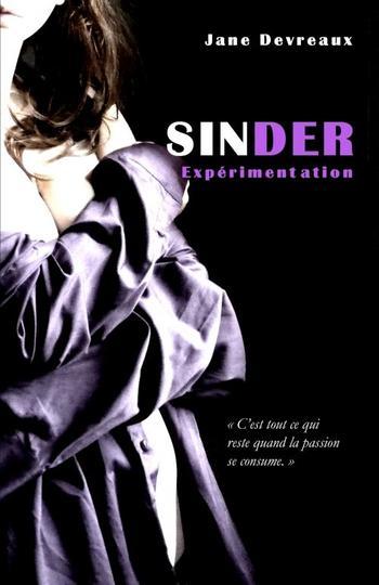 Sinder, La saga – Jane Devreaux