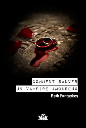 """Présentation du livre """"Comment sauver un vampire amoureux ?"""" (tome 2)"""