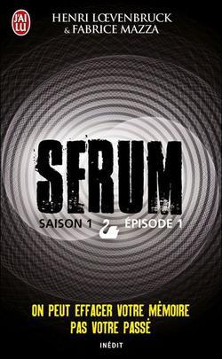 Livre numéro cinq : Serum - Henri L½venbruck & Fabrice Mazza