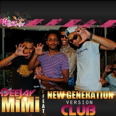 DS97kat / Dj MiMi Feat New Generation Version CluB ( Na fe Comprend a zot ) 2013 (2013)