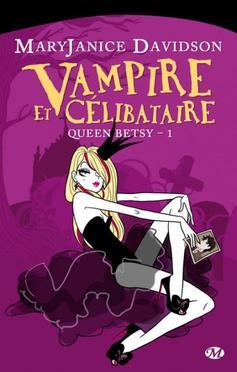 Vampire et célibataire, MaryJanice Davidson