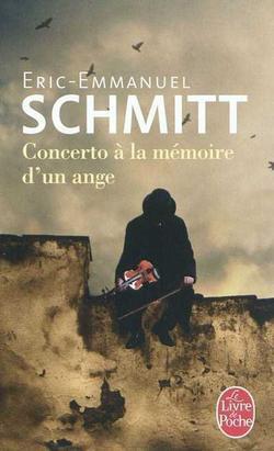Concerto à la mémoire d'un ange, Eric-Emmanuel Schmitt