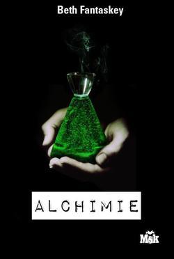 Alchimie, Beth Fantaskey