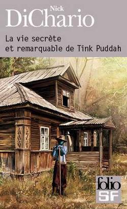 La vie secrète et remarquable de Tink Puddah, Nick Dichario