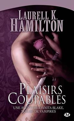 Anita Blake T1 : Plaisirs coupables, Laurell K. Hamilton