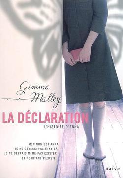 La déclaration, Gemma Malley