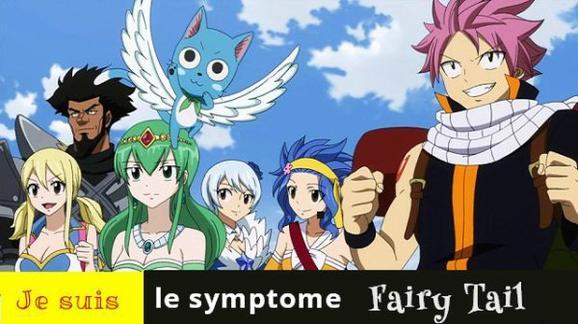 Je suis le symptome Fairy tail