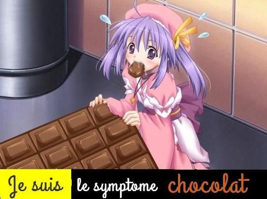 Je suis le symptome chocolat