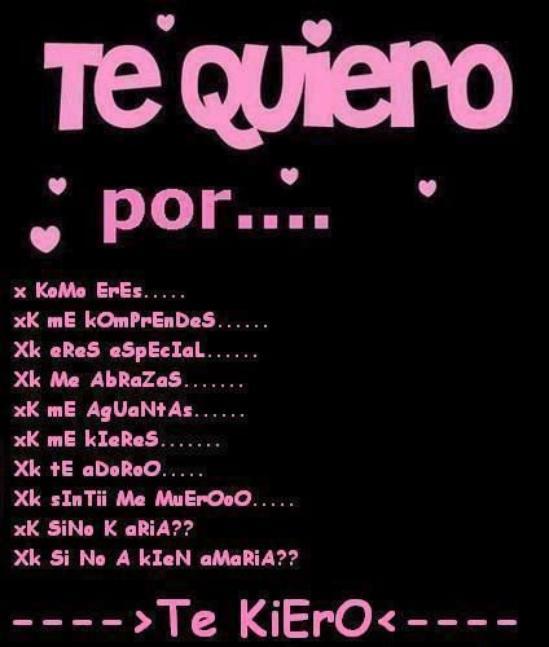 te quiero por.....