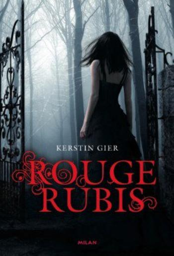 La Trilogie des Gemmes, Tome 01 : Rouge Rubis
