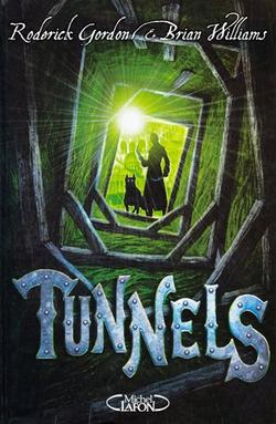 Tunnels, Tome 01 :