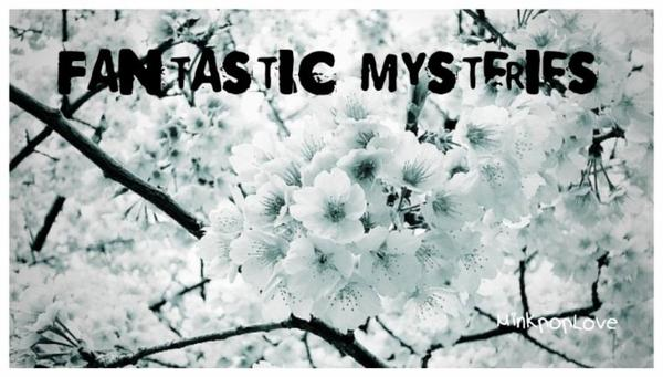 Fantastic Mysteries