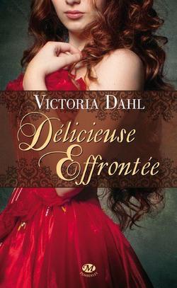 Délicieuse Effrontée de Victoria Dahl