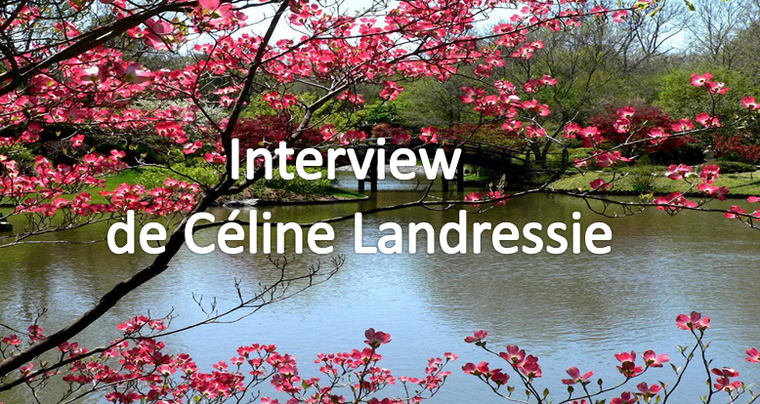 Interview de Céline Landressie