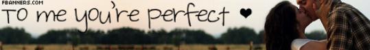 Perfect & Hug me <3